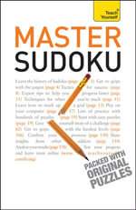 Master Sudoku : Teach Yourself - James Pitts