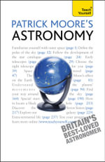 Patrick Moore's Astronomy : Teach Yourself - Patrick Moore