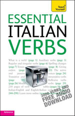 Essential Italian Verbs : Teach Yourself - Maria Bonacina