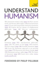 Understand Humanism : Teach Yourself - Mark Vernon