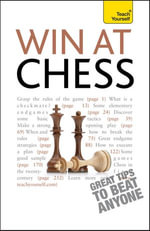 Win At Chess : Teach Yourself - William Hartson