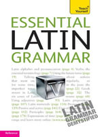 Essential Latin Grammar : Teach Yourself - Gregory Klyve