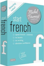 Start French with the Michel Thomas Method : Michel Thomas Series - Michel Thomas