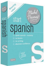 Start Spanish with the Michel Thomas Method - Michel Thomas