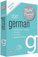 Start German with the Michel Thomas Method : Michel Thomas Series - Michel Thomas