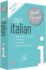 Start Italian with the Michel Thomas Method : Michel Thomas Series - Michel Thomas
