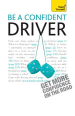 Be A Confident Driver : Teach Yourself - John Henderson