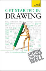 Get Started in Drawing : Teach Yourself - Robin Capon
