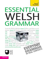 Essential Welsh Grammar : Teach Yourself - Christine Jones