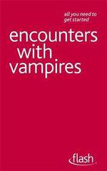 Flash : Encounters with Vampires : Flash - Teresa Moorey