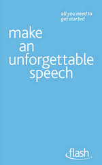 Flash : Make An Unforgettable Speech : Flash - Jackie Arnold