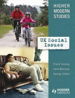 Higher Modern Studies : UK Social Issues - Frank Cooney