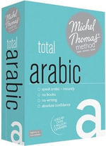 Total Arabic (Learn Arabic with the Michel Thomas Method) : Michel Thomas Series - Michel Thomas