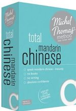Total Mandarin Chinese (Learn Mandarin Chinese with the Michel Thomas Method) : Michel Thomas - Michel Thomas