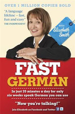 Fast German with Elisabeth Smith (Coursebook) : Coursebook - Elisabeth Smith