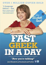Fast Greek in a Day with Elisabeth Smith - Elisabeth Smith