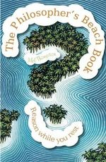 The Philosophers Beach Book - Mel Thompson