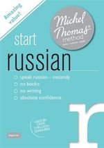 Start Russian with the Michel Thomas Method : Michel Thomas - Natasha Bershadski