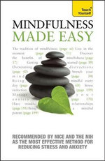 Mindfulness Made Easy : Teach Yourself - Martha Langley