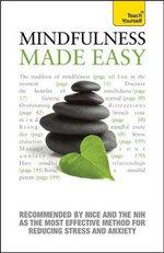 Mindfulness Made Easy : Teach Yourself - Martha Langley