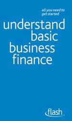 Understand Basic Business Finance : Flash - Philip Ramsden