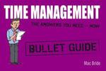 Time Management : Bullet Guides - Mac Bride
