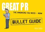 Great PR : Bullet Guides - Brian Salter
