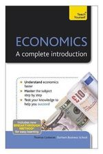 Economics - A Complete Introduction : Teach Yourself - Thomas Coskeran