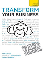 Transform Your Business : Teach Yourself - Nina Dar