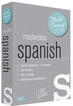Masterclass Spanish with the Michel Thomas Method - Michel Thomas