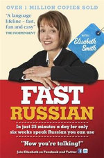 Fast Russian with Elisabeth Smith : Coursebook - Elisabeth Smith