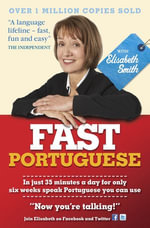 Fast Portuguese with Elisabeth Smith Ebook : Fast Language with Elisabeth Smith - Elisabeth Smith