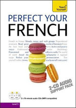 Perfect Your French: Audio Support 2nd Edition : Teach Yourself - Jean-Claude Arragon