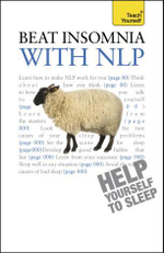 Teach Yourself Beat Insomnia with NLP - Adrian Tannock