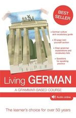Living German : 7th Edition - Richard Woods Buckley