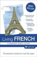 Living French : 7th Edition - Thomas William Knight