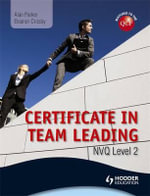 Level 2 NVQ Certificate in Team Leading (QCF) - James Alan Parker