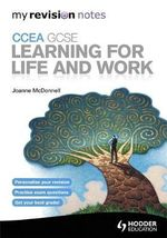 My Revision Notes : CCEA GCSE Learning for Life and Work - Joanne McDonnell