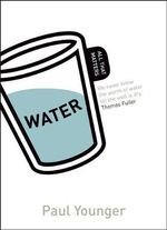 Water : All That Matters - Paul Younger
