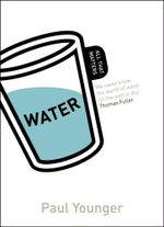 Water : All That Matters - Paul L. Younger