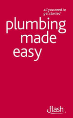 Plumbing Made Easy : Flash - Roy Treloar