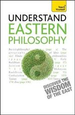 Eastern Philosophy : Teach Yourself - Mel Thompson