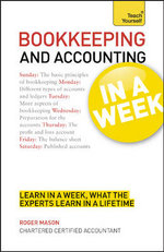 Bookkeeping and Accounting in a Week. Roger Mason : Teach Yourself - Roger Mason