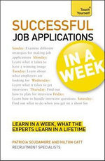 Successful Job Applications in a Week : Teach Yourself - Patricia Scudamore