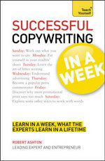 Successful Copywriting in a Week : Teach Yourself - Robert Ashton