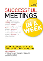 Successful Meetings in a Week : Teach Yourself - David Cotton