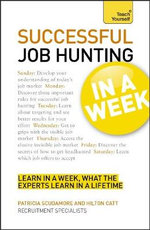 Successful Job Hunting in a Week : Teach Yourself - Pat Scudamore