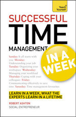 Teach Yourself Successful Time Management in a Week : Teach Yourself - Declan Treacy