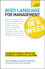 Teach Yourself Body Language for Management in a Week : Teach Yourself - Geoff Ribbens