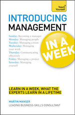 Introducing Management in a Week : Teach Yourself - Malcolm Peel